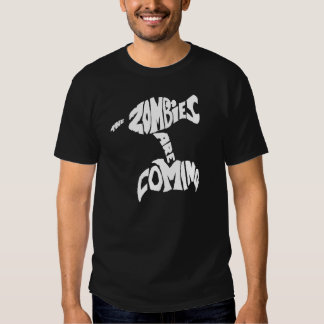 Zombies are Coming TD-Fan Shirt