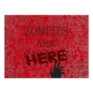 Zombies Are Here Blood Splattered Newspaper Poster