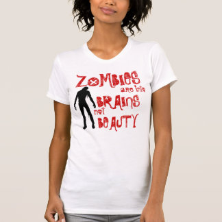Zombies are into Brains not Beauty Tank Top