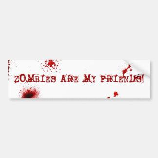 Zombies are my friends car bumper sticker