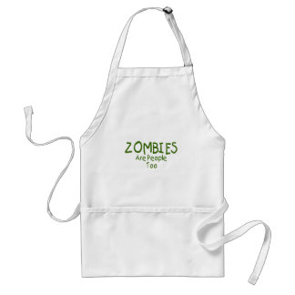 Zombies Are People Too Apron