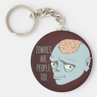 Zombies Are People Too Basic Round Button Keychain