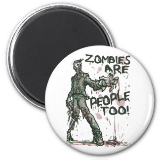 Zombies are People too Gear Magnet