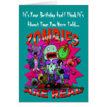 Zombies Are Real Greetings Card