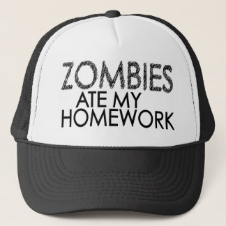 Zombies at my Homework Trucker Hat