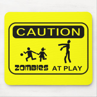 Zombies At Play Caution Sign BLACK Design Mousepad