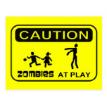 Zombies At Play Caution Sign BLACK Design Postcard