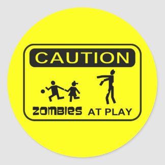 Zombies At Play Caution Sign BLACK Design Round Sticker