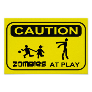 Zombies At Play Caution Sign YELLOW Design