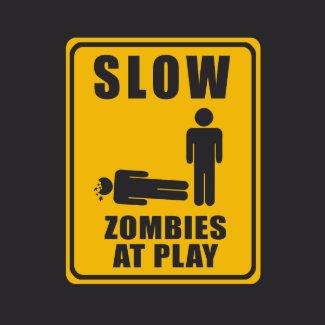 Zombies At Play Sign - T-shirt shirt
