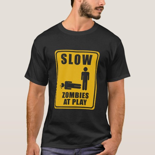 Zombies At Play Sign - T-shirt
