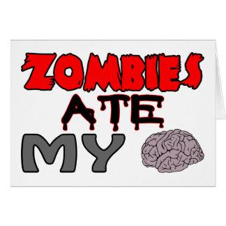 Zombies Ate My Brain Card