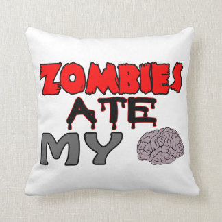 Zombies Ate My Brain Throw Pillow