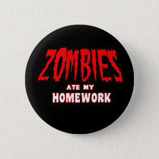 Zombies Ate My Homework Button