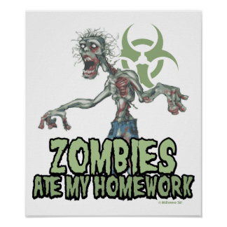 Zombies Ate My Homework Poster