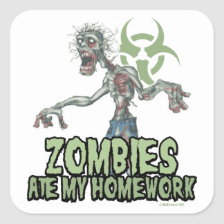 Zombies Ate My Homework Square Sticker