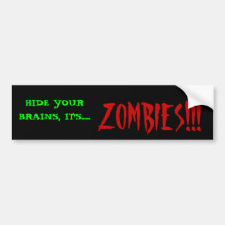Zombies!! Bumper Stickers