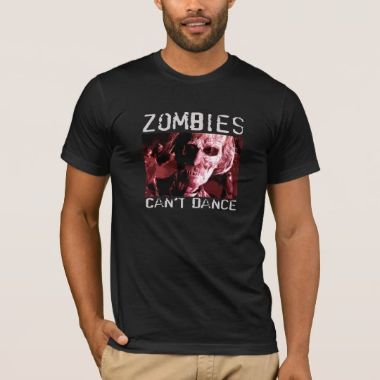 Zombies can't dance - fitted T-shirt