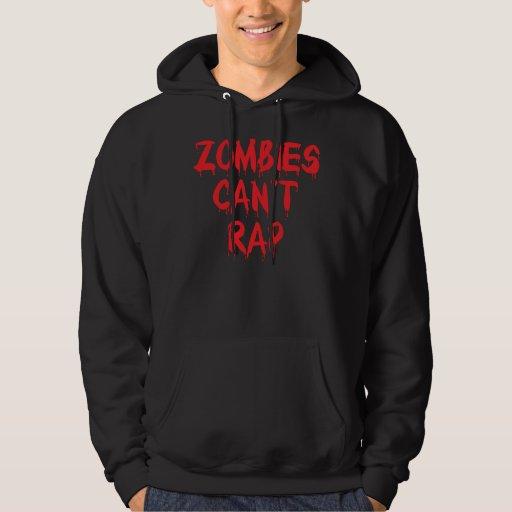 Zombies Can't Rap Hoodie