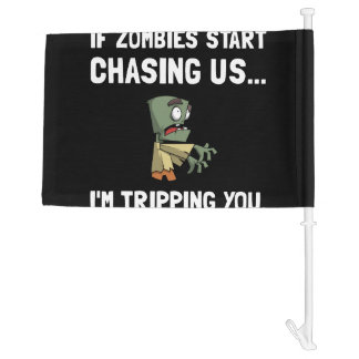 Zombies Chase Us Tripping Car Flag