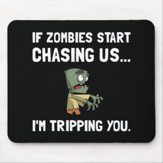 Zombies Chase Us Tripping Mouse Pad