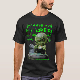 zombies chasing us T-Shirt