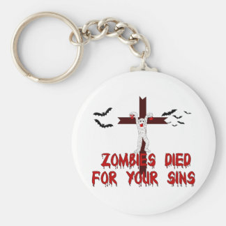 Zombies Died For Your Sins Basic Round Button Keychain