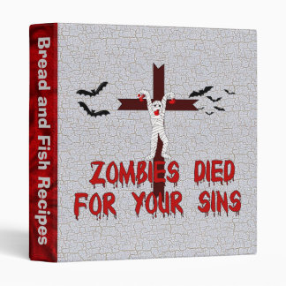 Zombies Died For Your Sins Binder