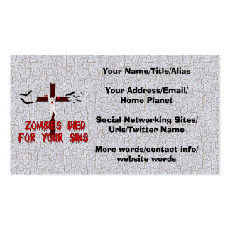 Zombies Died For Your Sins Business Card