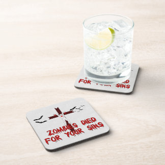 Zombies Died For Your Sins Coaster
