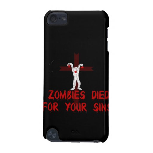 Zombies Died For Your Sins iPod Touch 5G Case