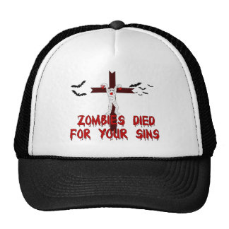 Zombies Died For Your Sins Trucker Hat