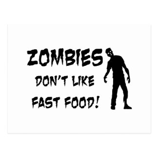 Zombies Don't Like Fast Food Postcard