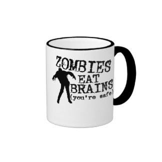 Zombies Eat Brains (you're safe) Ringer Coffee Mug