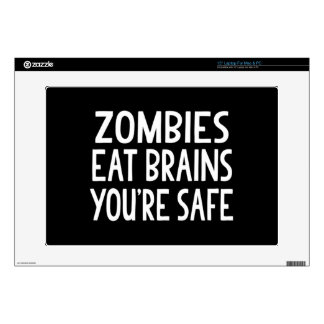 "Zombies Eat Brains, You're Safe 15"" Laptop Decals"