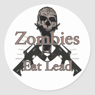 Zombies eat lead classic round sticker