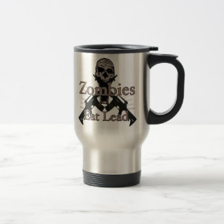 Zombies eat lead travel mug