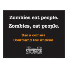 Zombies, Eat People. Poster at Zazzle