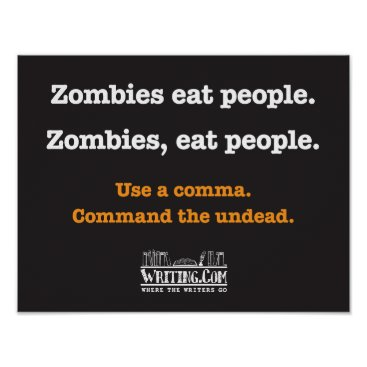 WritingCom Zombies, eat people. poster