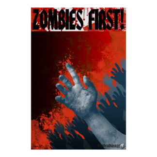 Zombies First! Colossal Print