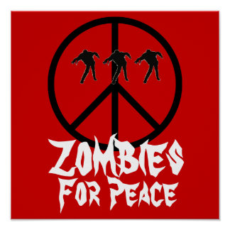 Zombies For Peace Poster