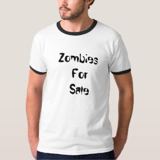 Zombies For Sale T-Shirt