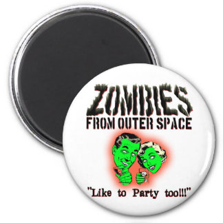 Zombies From Outer Space! 2 Inch Round Magnet