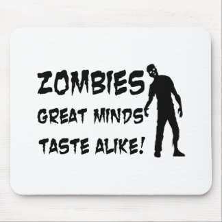 Zombies Great Minds Taste Alike Mouse Pad