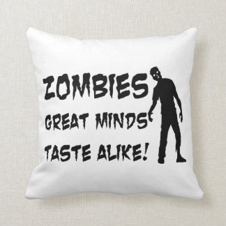 Zombies Great Minds Taste Alike Pillows
