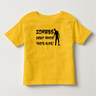 Zombies Great Minds Taste Alike Toddler Shirt