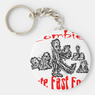 Zombies Hate Fast Food Key Chains