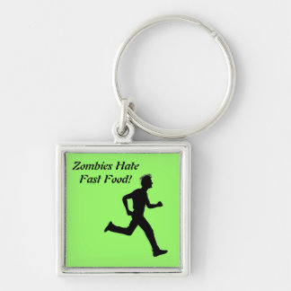 Zombies Hate Fast Food! Keychain