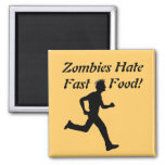 Zombies Hate Fast Food! Magnet 2 Inch Square Magnet