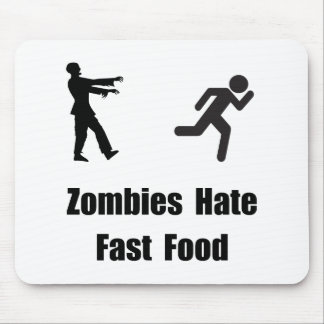 Zombies Hate Fast Food Mouse Pad